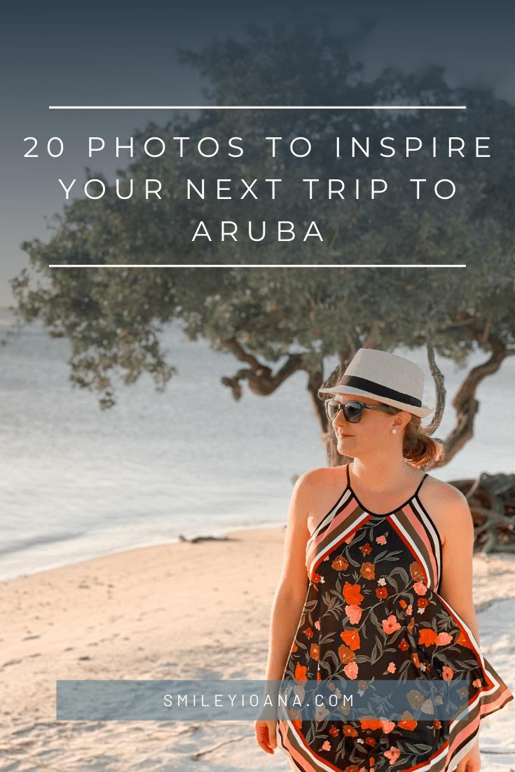 smileyioana.com | 20 Photos to Inspire your Next Trip To Aruba