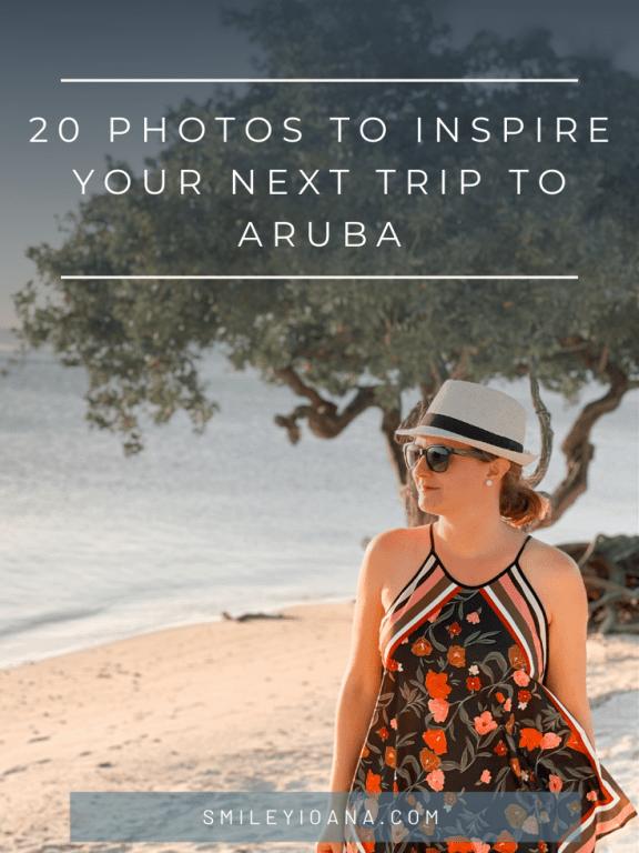 20 PHOTOS TO INSPIRE YOUR NEXT TRIP TO ARUBA