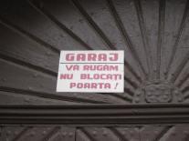 Garaj.Varugamnublocatipoarta! - Garage. Please do not block the door!
