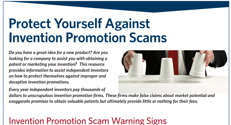 USPTO provides information on how to avoid invention promotion scams.