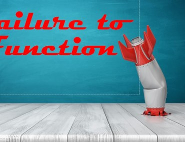 Failure to function
