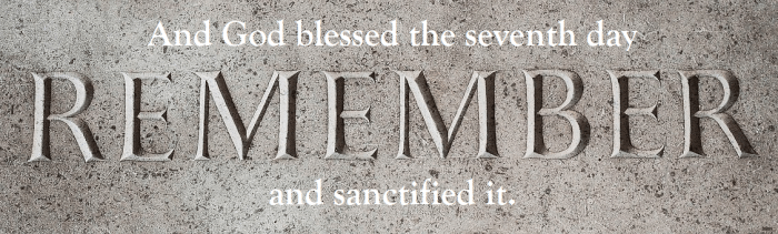 remember the seventh day sabbath