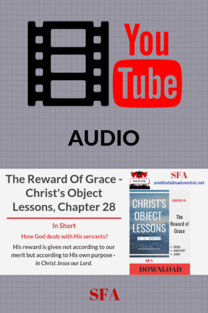 Illustration-text-The Reward of Grace - Christ's Object Lessons - Audio-YouTube