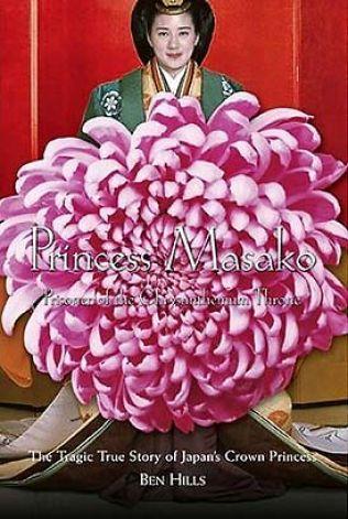 Princess Masako Prisoner Of The Chrysanthemum Throne The Tragic