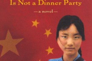 Revolution Is Not a Dinner Party by Ying Chang Compestine [in Bloomsbury Review]