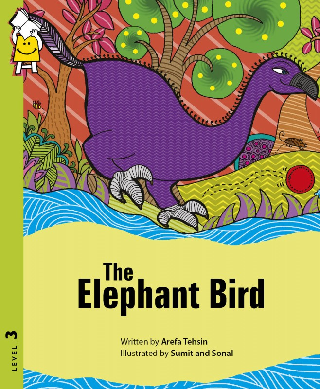 Elephant Bird by Arefa Tehsin, illustrated by Sumit and Sonal