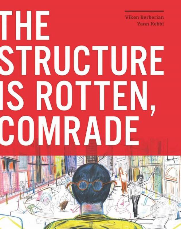 Image result for The Structure is Rotten, Comrade,