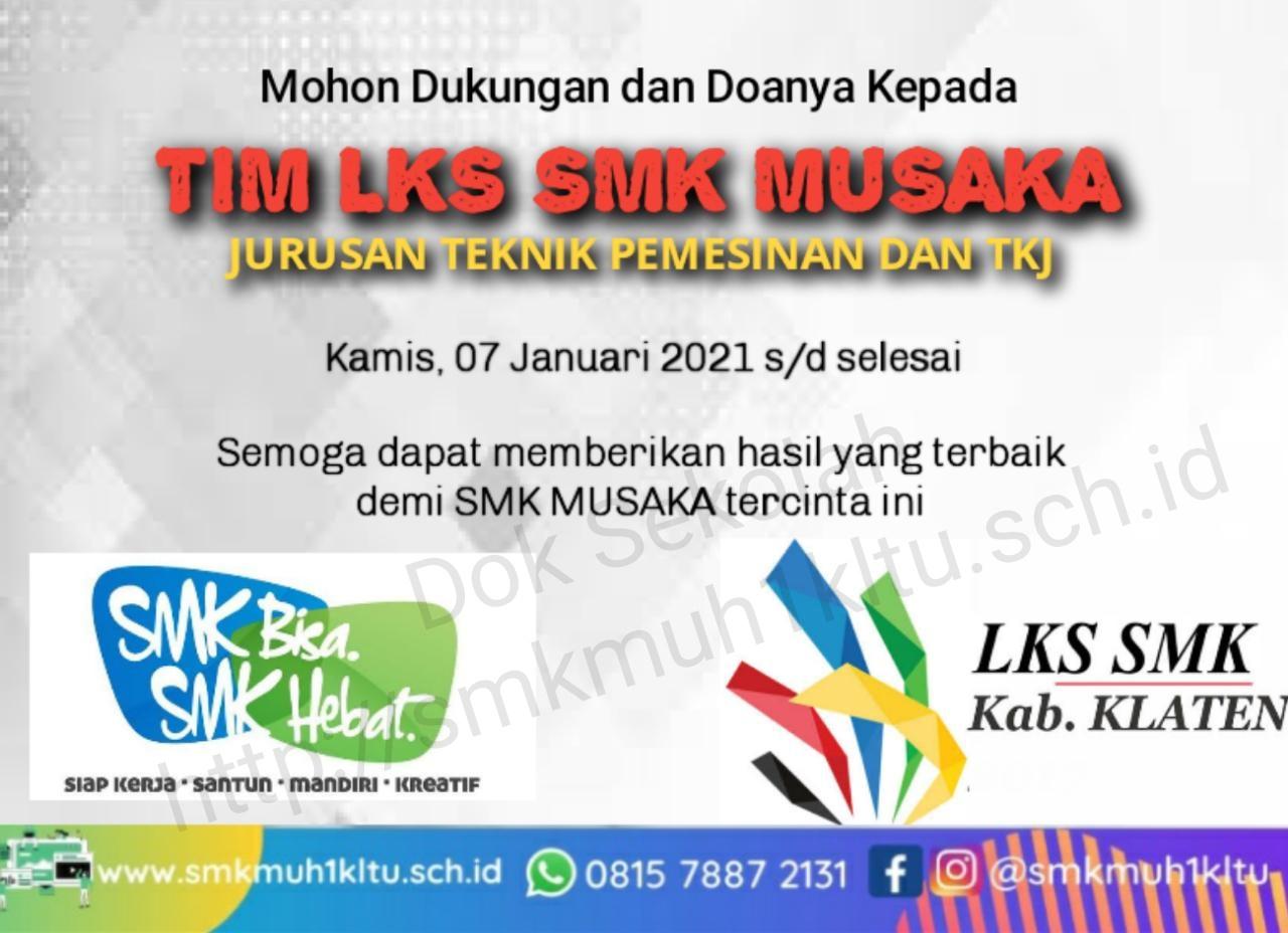 Deal...mulai hari ini SMK Musaka ikuti LKS tingkat kabupaten Klaten