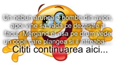 Bancul zilei :) Nebunul si bombele…