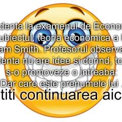 Bancul zilei :) Studenta si examenul de Economie…