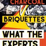 lump charcoal v briquettes