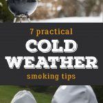 Practical cold weather smoking tips