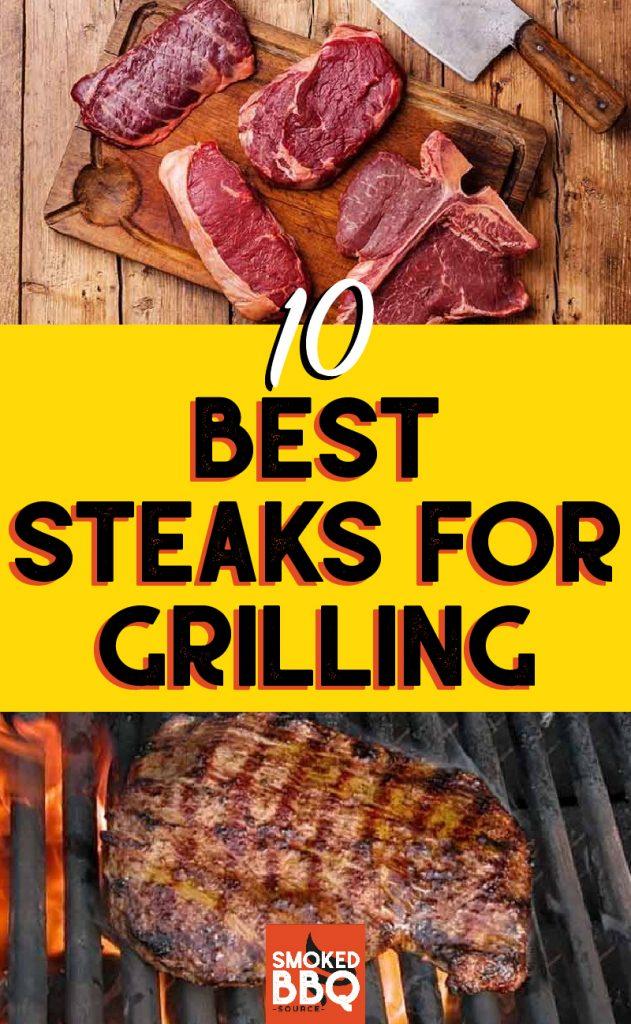 10 best steaks for grilling
