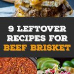 9 leftover beef brisket recipes