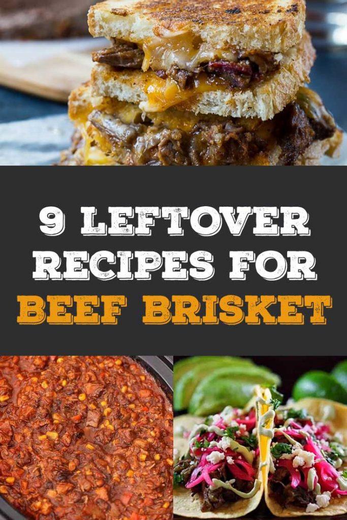 9 leftover beef brisket recipes
