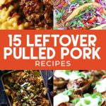 Collage of leftover pulled pork recipes