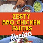 pinterest image of bbq chicken fajitas