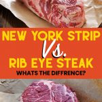 new york strip steak and rib eye steak