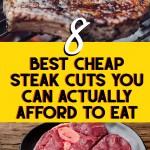 8 best cheap steak cuts