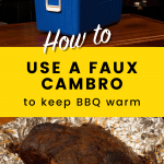 Faux Cambro to keep BBQ warm