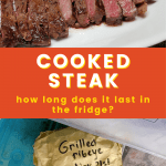 how long does cooked steak last in the fridge