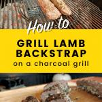 how to grill stuffed lamb backstrap