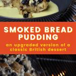 smoked bread pudding