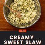 Creamy Sweet Slaw