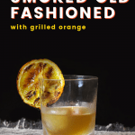 smoked cocktails - old fashioned