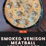 smoked venison meatball stroganoff