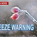 Freeze Warning & Winter Weather Advisory (Mid Evening To Wed. AM)
