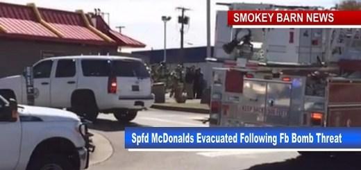 Springfield McDonalds Evacuated After Bomb Threat Via Facebook