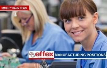 Effex: Now Hiring 1st, 2nd & 3rd Manufacturing Positions