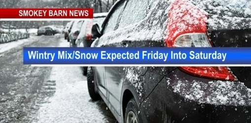 Wintry Mix/Snow Expected Friday Into Saturday