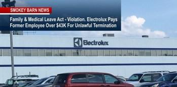 U.S. Dept. of Labor: Electrolux In Violation of FMLA, Pays Former Employee $43K