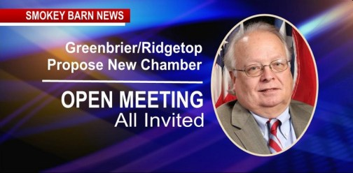 Greenbrier/Ridgetop Propose New Chamber? Open Meeting, All Invited