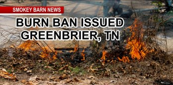 Greenbrier, TN Goes Under Burn Ban