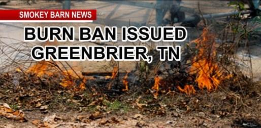 Greenbrier, TN Goes Under Burn Ban