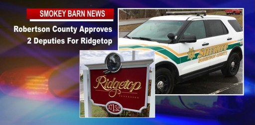 Robertson County Approves 2 Deputies For Ridgetop