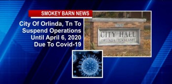 City Of Orlinda, Tn To Suspend Operations Until April 6 Due To Covid-19
