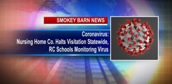 Coronavirus: Nursing Home Co. Halts Visitation Statewide/RC Schools Monitoring Virus