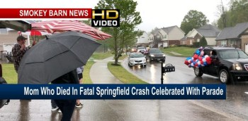 Mom Who Died In Fatal Springfield Crash Celebrated With Parade