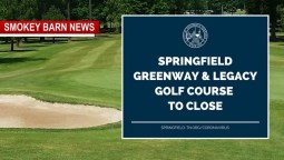 Springfield To CLOSE Greenway & Golf Course
