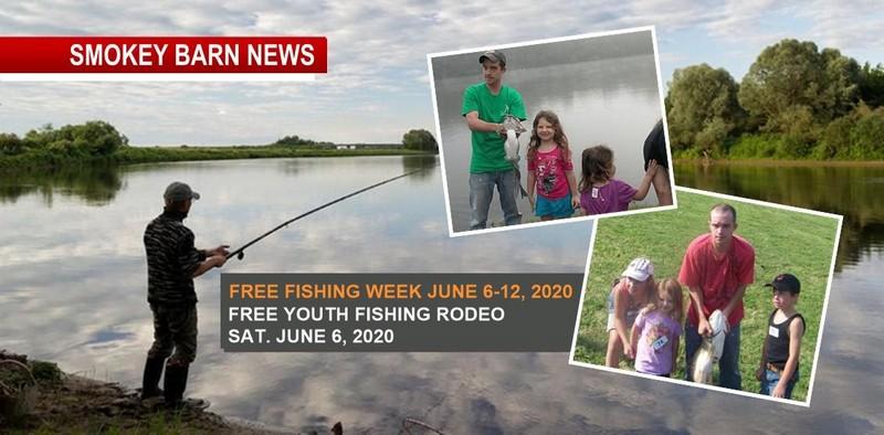 Free Tenn Fishing Week Youth Fishing Rodeo Begins June 6 2020 Smokey Barn News