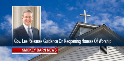 Governor Lee Releases Guidance On Reopening Houses Of Worship