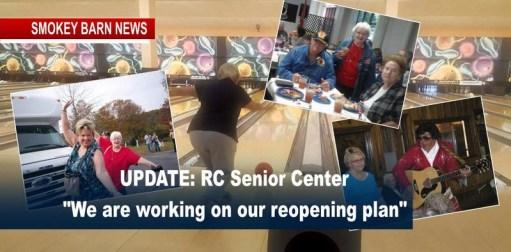UPDATE: RC Senior Center Re-Opening Plan...