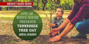 City Of White House Annual Tree Giveaway (Tenn. Tree Day)
