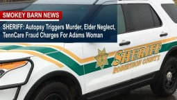 SHERIFF: Autopsy Triggers Murder, Elder Neglect, TennCare Fraud Charges For Adams Woman