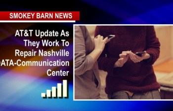 AT&T Update As They Work To Repair Nashville DATA-Communication Center