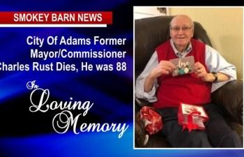 Former Adams Mayor/Commissioner Charles Rust Dies, He was 88